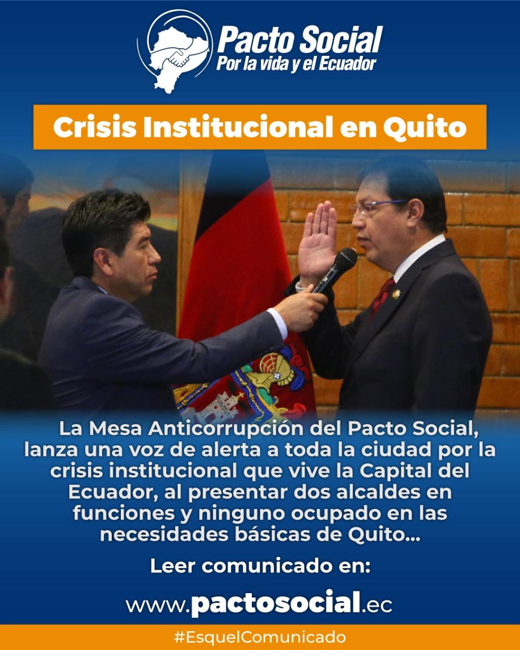 Comunicado Urgente Crisis Institucional en Quito