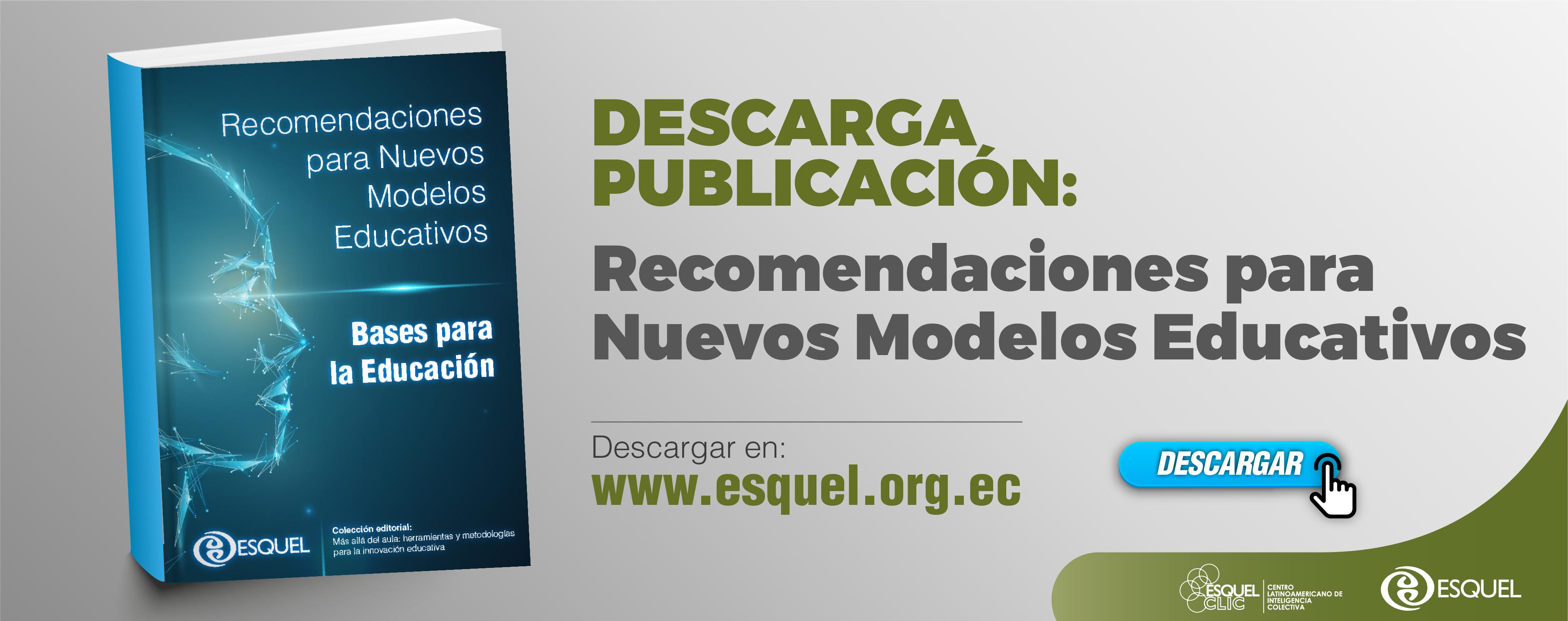 Recomendaciones para Nuevos Modelos Educativos – Bases para la Educación
