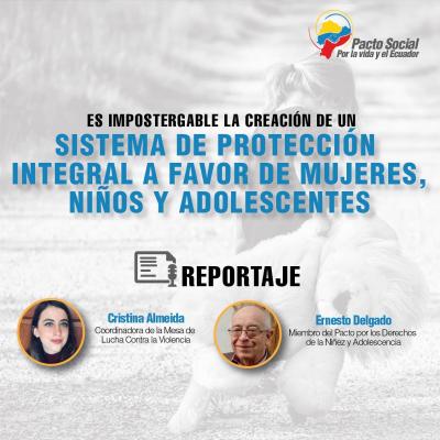 Es impostergable la creación de un sistema de protección integral  a favor de mujeres, niños y adolescentes