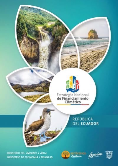 Ecuador presenta la Estrategia Nacional de Financiamiento Climático para proyectos sostenibles