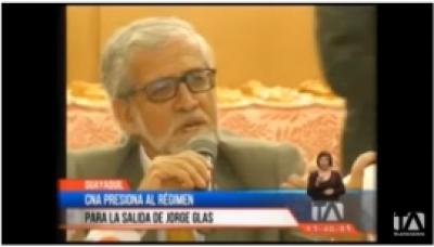 CNA presiona al régimen para la salida de Jorge Glas