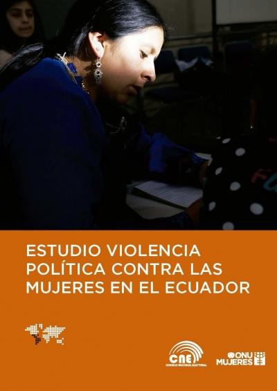 Estudio de Violencia política contra las mujeres en el Ecuador